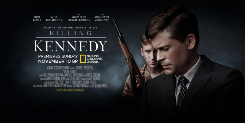 Killing Kennedy advertising poster by Joey L.
