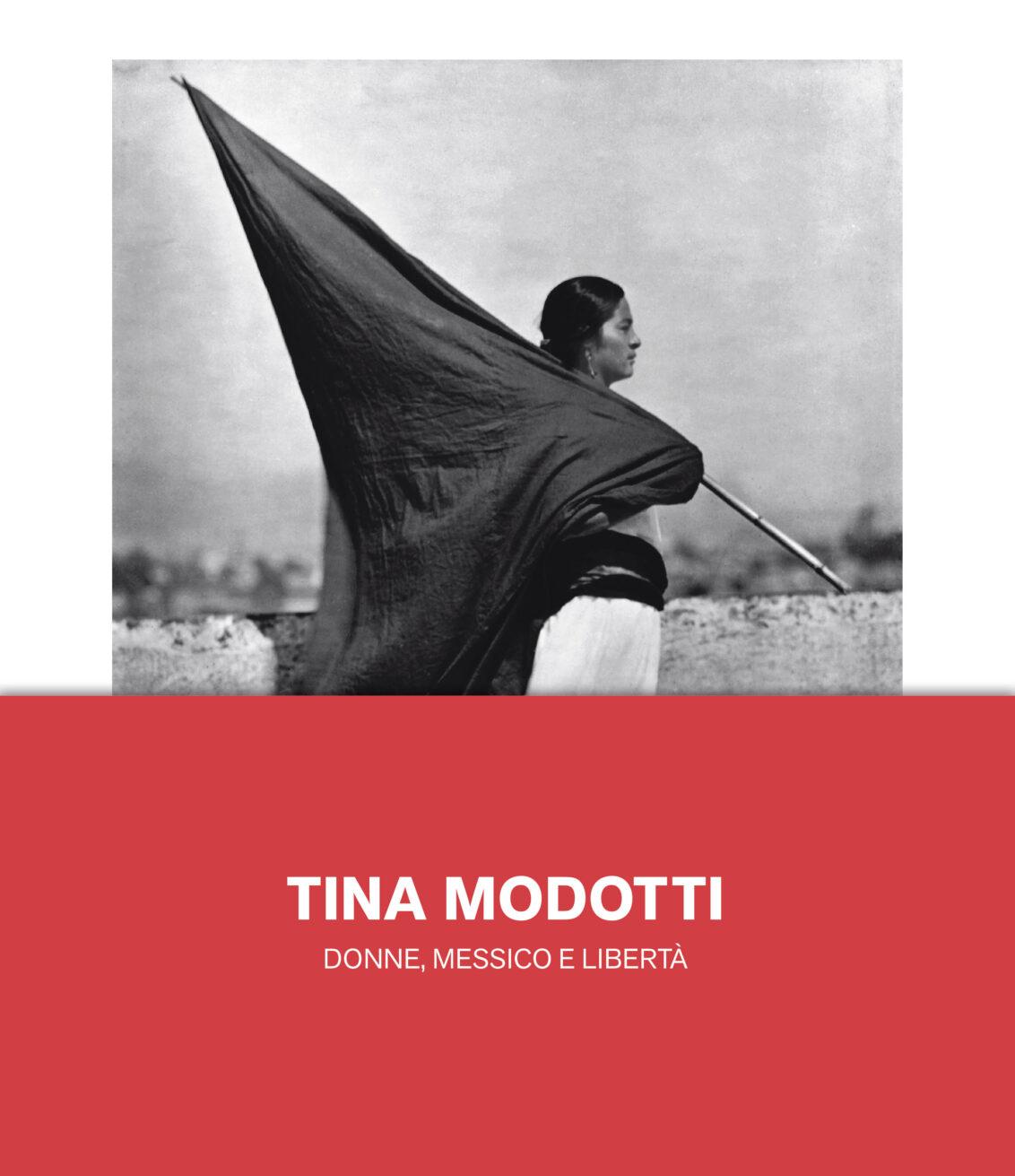 Tina Modotti Donne Messico e Libertà copertina catalogo